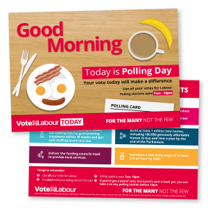 Vote Labour Today: Early Morning Leaflet