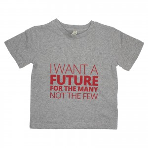 Children's I want a future for the many not the few T-Shirt