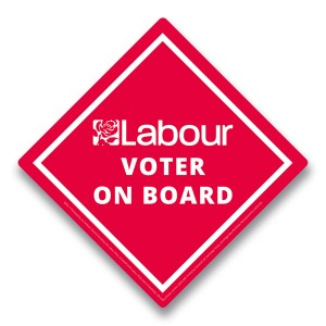 Labour Voter On Board Car Sign