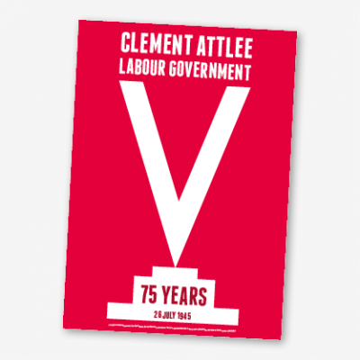 Clement Attlee Labour Government 75 years in red