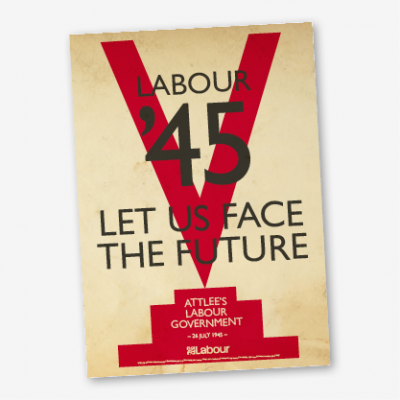 Labour '45 Let us Face the Future